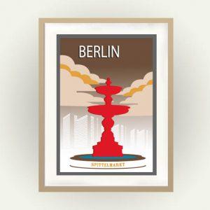 Das Berlin Poster zeigt den Brunnen am Spittelmarkt und die Hochäuser der Leipziger Strasse