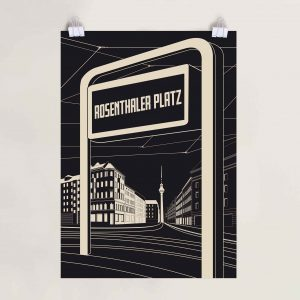 Berlin Poster Rosenthaler Platz