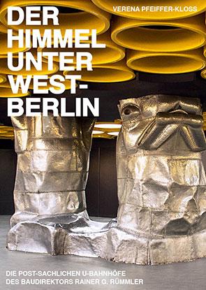 Berliner U Bahnhöfe Verena Pfeiffer Kloss