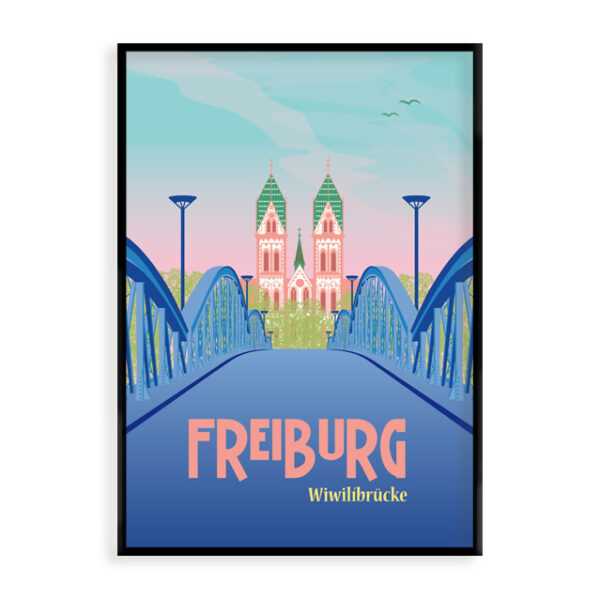 Freiburg Poster blaue Brücke